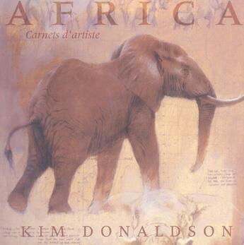 Couverture du livre « Africa ; Carnets D'Artiste » de Kim Donalson aux éditions Pre Aux Clercs