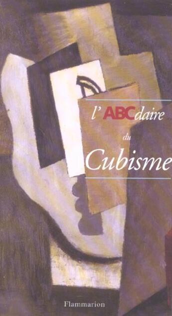Couverture du livre « Abcdaire Du Cubisme » de Alyse Gaultier aux éditions Flammarion