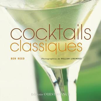 Couverture du livre « Cocktails classiques » de  aux éditions Ouest France