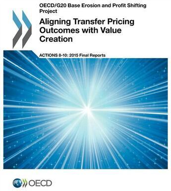 Couverture du livre « Aligning transfer pricing outcomes with value creation, action 8-10 - 2015, final reports » de Ocde aux éditions Ocde
