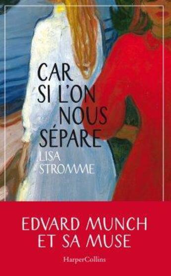 Couverture du livre « Car si l'on nous sépare » de Lisa Stromme aux éditions Harpercollins