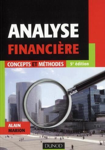 Couverture du livre « Analyse financière ; concepts et méthodes (5e édition) » de Alain Marion aux éditions Dunod