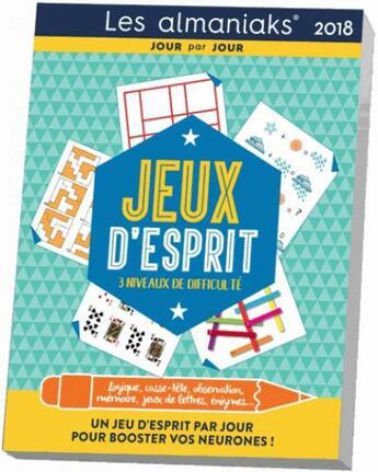 Couverture du livre « Calendrier ; almaniak jeux d'esprit (édition 2018) » de Pascal Naud aux éditions Editions 365