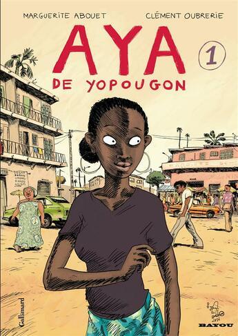 Couverture du livre « Aya de Yopougon t.1 » de Marguerite Abouet et Clement Oubrerie aux éditions Gallimard Bd