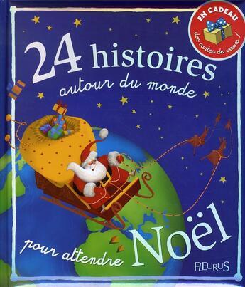 Couverture du livre « 24 histoires autour du monde pour attendre noël » de Collectif aux éditions Fleurus
