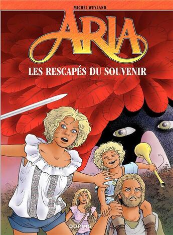 Couverture du livre « Aria t.33 , les rescapés du souvenir » de Michel Weyland aux éditions Dupuis