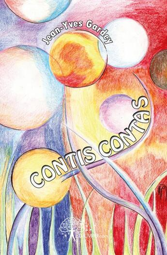 Couverture du livre « Contis contas » de Jean-Yves Gardey aux éditions Edilivre-aparis