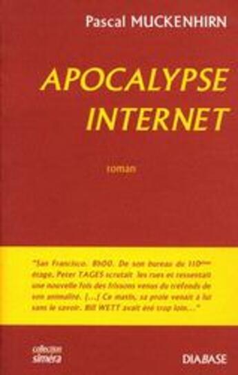 Couverture du livre « Apocalypse internet » de Pascal Muckenhirn aux éditions Diabase