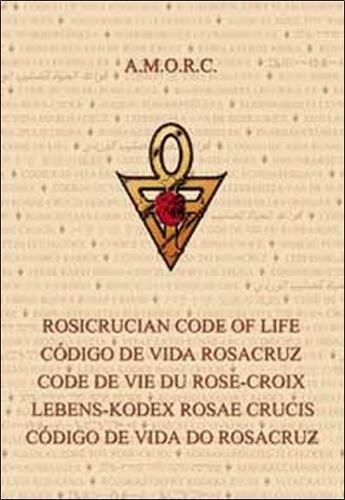 Couverture du livre « Code de vie du rose croix » de  aux éditions Diffusion Rosicrucienne