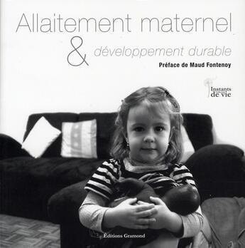 Couverture du livre « Allaitement maternel et développement durable » de Patrick De Boisse aux éditions Gramond Ritter