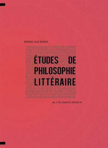 Couverture du livre « Études de philosophie littéraire » de Pierre Macherey aux éditions De L'incidence
