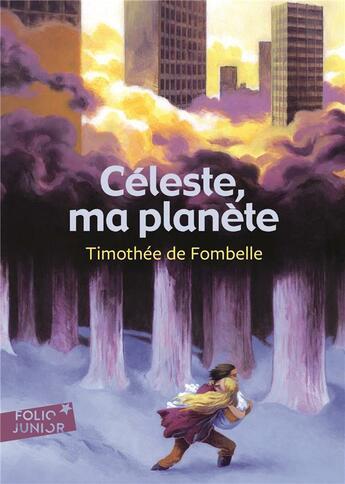 Couverture du livre « Céleste, ma planète » de Timothée de Fombelle aux éditions Gallimard-jeunesse
