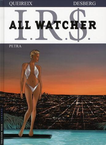 Couverture du livre « All watcher t.3 ; Petra » de Stephen Desberg et Alain Queireix aux éditions Lombard