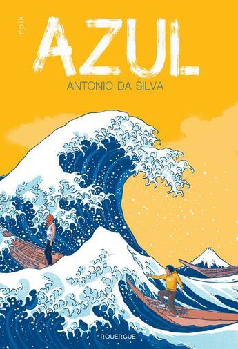 Couverture du livre « Azul » de Antonio Da Silva aux éditions Rouergue