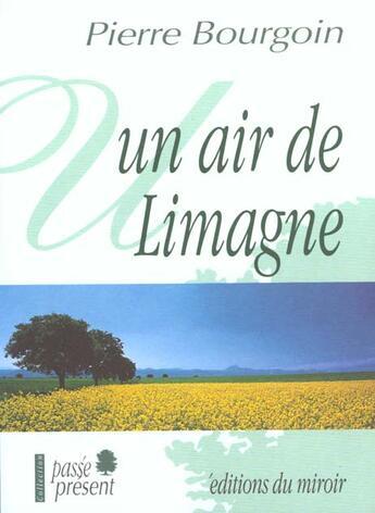 Couverture du livre « Air De Limagne (Un) » de Pierre Bourgoin aux éditions Miroir