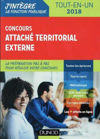 Couverture du livre « Concours attaché territorial (édition 2018) » de Corinne Pelletier et Francis Pian et Julia Perrot aux éditions Dunod