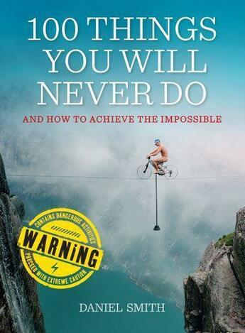 Couverture du livre « 100 Things You Will Never Do » de Daniel Smith aux éditions Quercus Publishing Digital