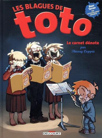 Couverture du livre « Les blagues de Toto HORS-SERIE T.4 ; le carnet dénote » de Thierry Coppee et Lorien aux éditions Delcourt