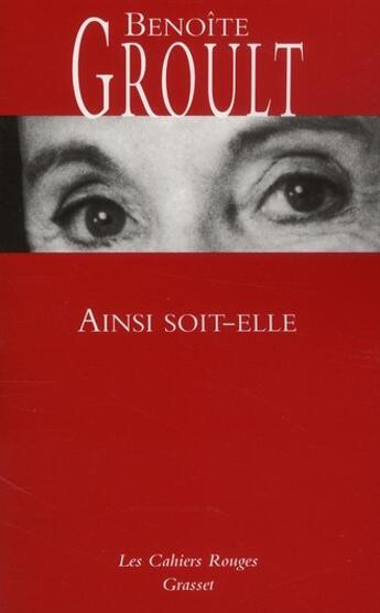 Couverture du livre « Ainsi soit-elle » de Urbe Condita et Benoite Groult aux éditions Grasset Et Fasquelle