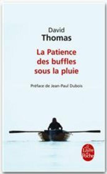 Couverture du livre « La patience des buffles sous la pluie » de David Thomas aux éditions Le Livre De Poche