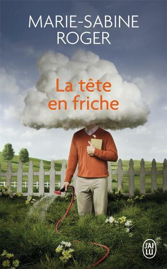 Couverture du livre « La tête en friche » de Marie-Sabine Roger aux éditions J'ai Lu