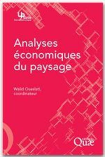Couverture du livre « Analyses économiques du paysage » de Walid et Oueslati aux éditions Quae