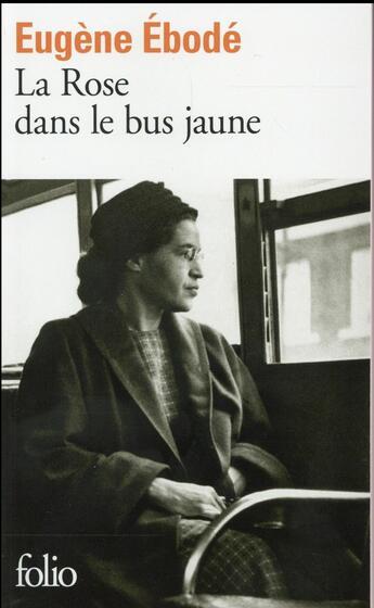 Couverture du livre « La rose dans le bus jaune » de Eugene Ebode aux éditions Gallimard