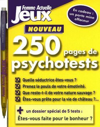 Couverture du livre « 250 pages de psychotests 2009 » de Collectif aux éditions Femme Actuelle