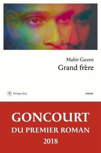 Couverture du livre « Grand frère » de Mahir Guven aux éditions Philippe Rey