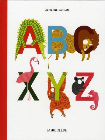 Couverture du livre « ABC... XYZ » de Adrienne Barman aux éditions La Joie De Lire