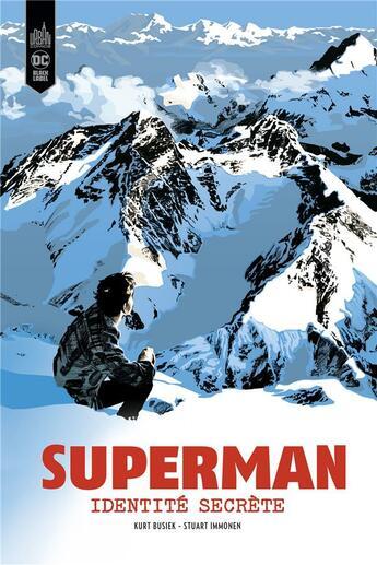 Couverture du livre « Superman ; identité secrète » de Kurt Busiek et Stuart Immonen aux éditions Urban Comics