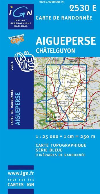 Couverture du livre « Aigueperse Châtelguyon » de Collectif Ign aux éditions Ign