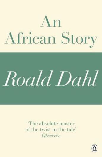 Couverture du livre « An African Story (A Roald Dahl Short Story) » de Roald Dahl aux éditions Penguin Books Ltd Digital