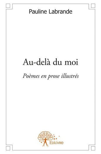 Couverture du livre « Au-delà du moi » de Pauline Labrande aux éditions Edilivre-aparis