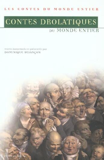 Couverture du livre « Contes drolatiques du monde entier » de Dominique BesanÇon aux éditions Terre De Brume