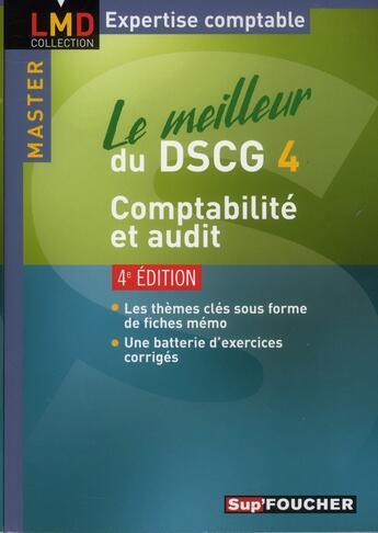Couverture du livre « Le meilleur du DSCG 4 ; comptabilité et audit (4e édition) » de G Langlois aux éditions Foucher