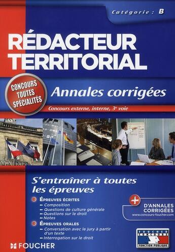 Couverture du livre « Annales corrigées rédacteur territorial catégorie B » de Monique Langeraert aux éditions Foucher
