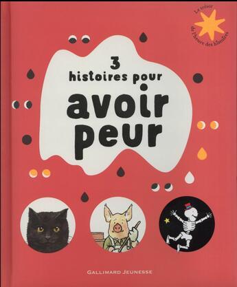 Couverture du livre « 3 histoires pour avoir peur » de Collectifs Jeunesse aux éditions Gallimard-jeunesse