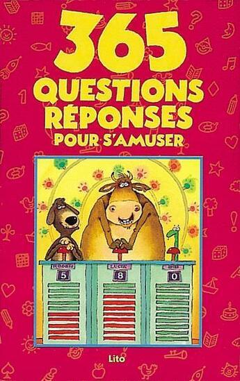 Couverture du livre « 365 Questions-Reponses Pour S'Amuser » de Tom Simon aux éditions Lito
