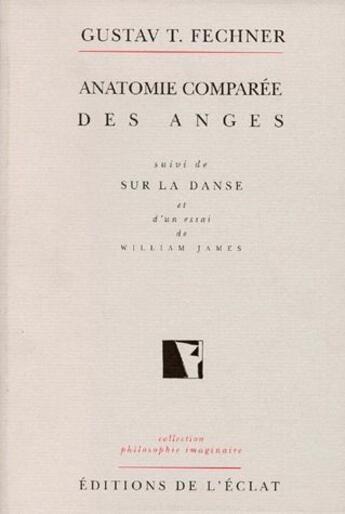 Couverture du livre « Anatomie comparée des anges ; sur la danse » de Fechner/Gustav Theod aux éditions Eclat