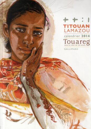 Couverture du livre « Calendrier 2014 » de Titouan Lamazou aux éditions Gallimard-loisirs