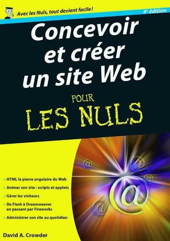 Couverture du livre « Concevoir et créer un site web pour les nuls (4e édition) » de David Crowder et Lisa Lopuck aux éditions First Interactive