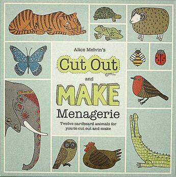 Couverture du livre « Alice Melvin' Cut Out Menagerie /Anglais » de Alice Melvin aux éditions Tate Gallery