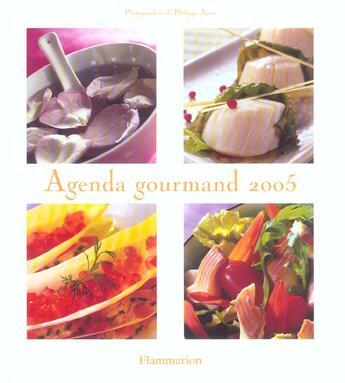 Couverture du livre « Agenda gourmand (édition 2005) » de Collectif aux éditions Flammarion