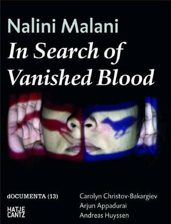 Couverture du livre « Nalini malani in search of vanished blood » de Hatje aux éditions Hatje Cantz