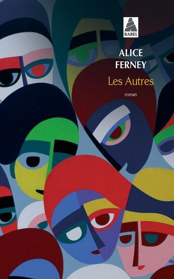 Couverture du livre « Les autres » de Alice Ferney aux éditions Actes Sud