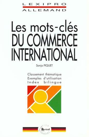 Couverture du livre « Allemand ; les mots-cles du commerce international » de Sonja Piquet aux éditions Breal