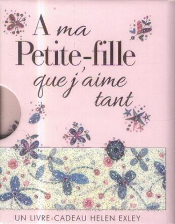 Couverture du livre « À ma petite-fille que j'aime tant » de Helen Exley aux éditions Exley
