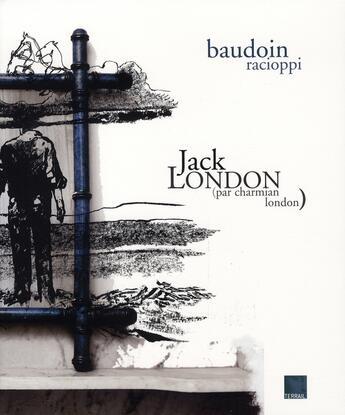 Couverture du livre « Jack london par charmian london » de Collectif/Colle aux éditions Terrail