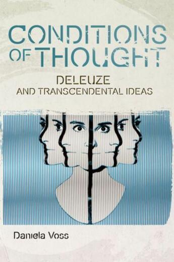 Couverture du livre « Conditions of Thought: Deleuze and Transcendental Ideas » de Voss Daniela aux éditions Edinburgh University Press